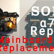 Sony A7r Mainboard Replacement